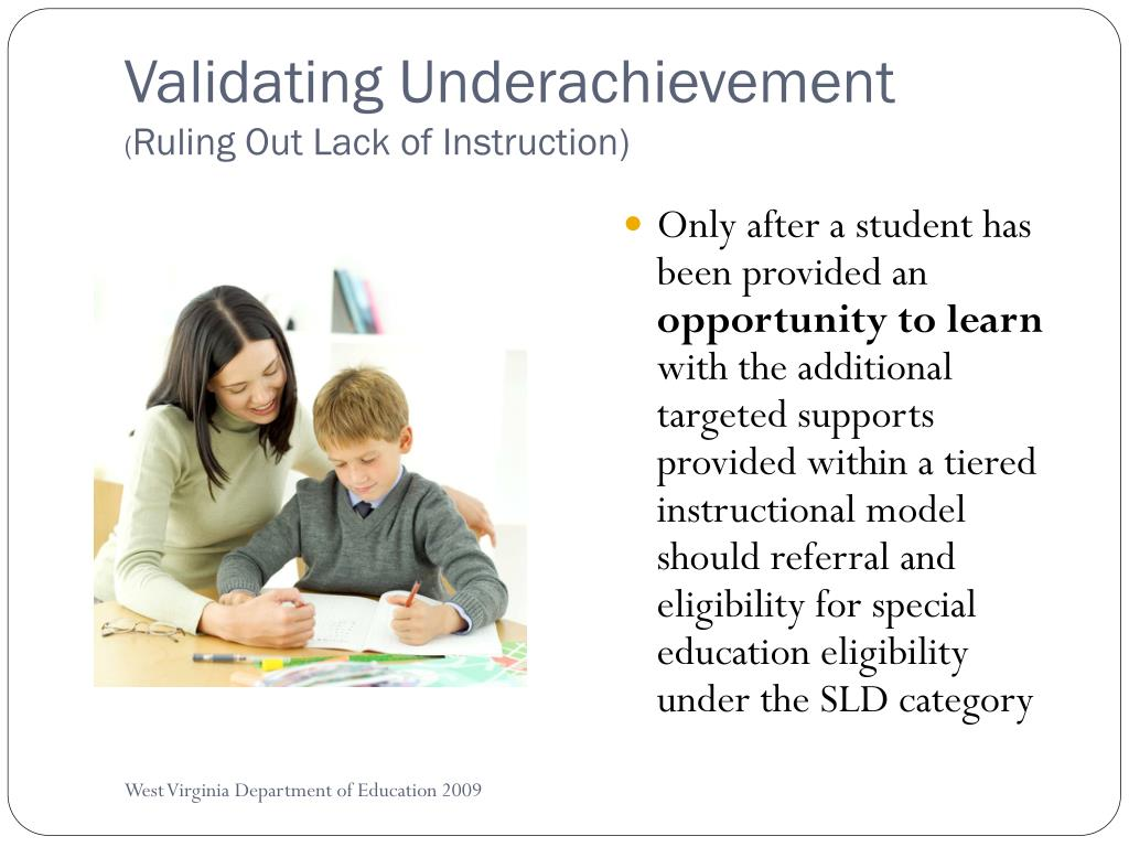 Validating Underachievement