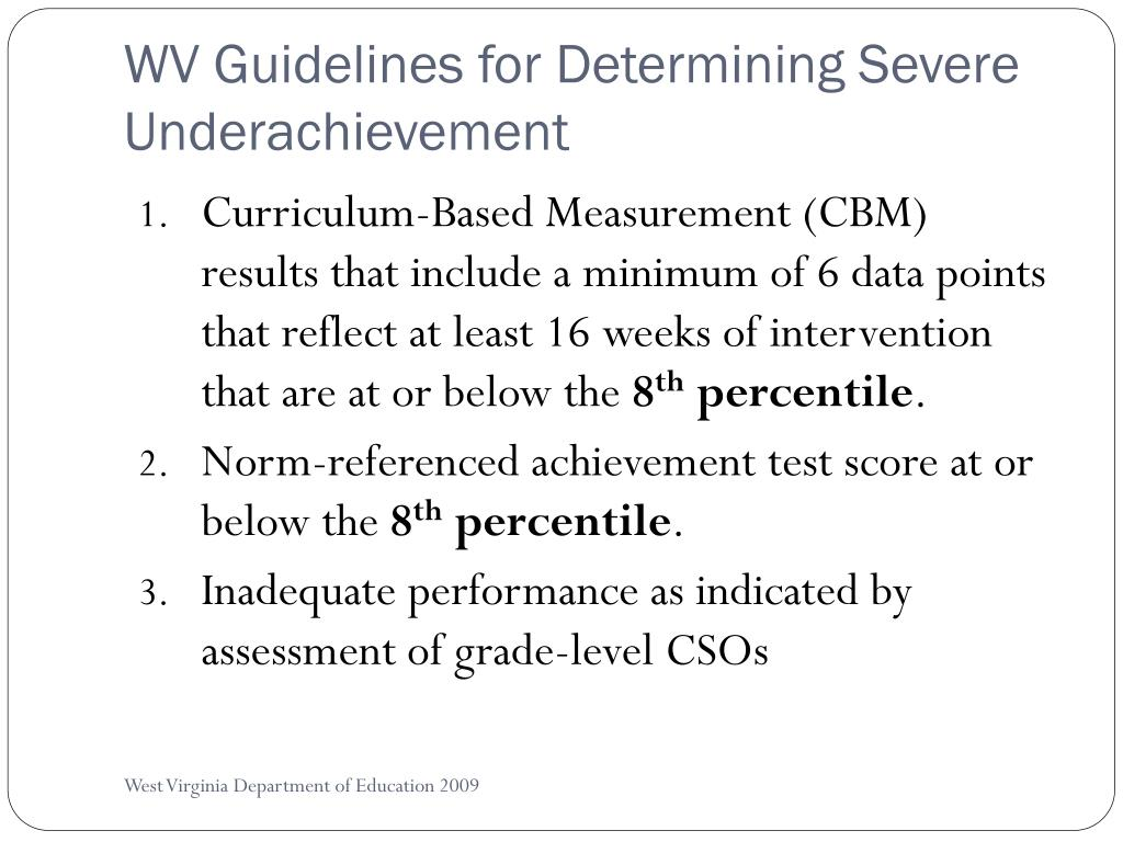 WV Guidelines for Determining Severe Underachievement