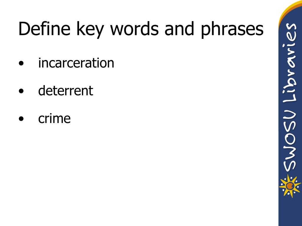 Define key words and phrases