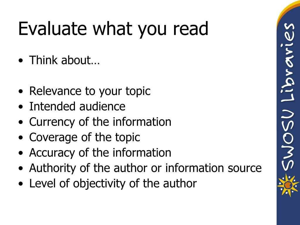 Evaluate what you read