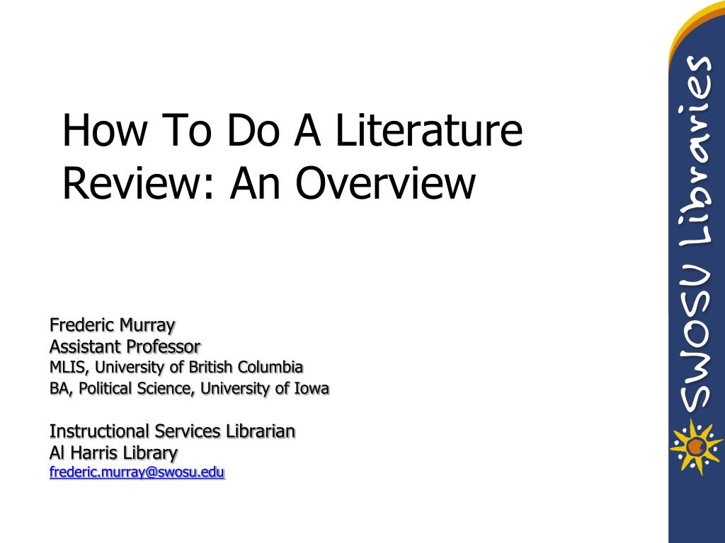 How To Do A Literature Review: An Overview