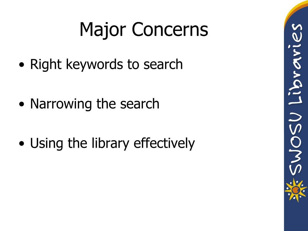 Major Concerns