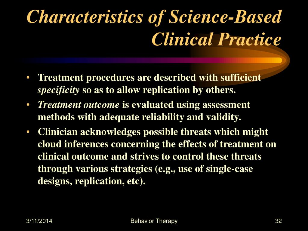 Characteristics of Science-Based Clinical Practice