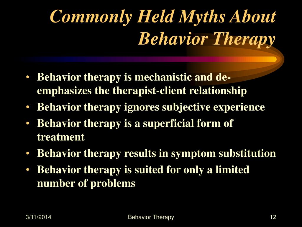 Commonly Held Myths About Behavior Therapy
