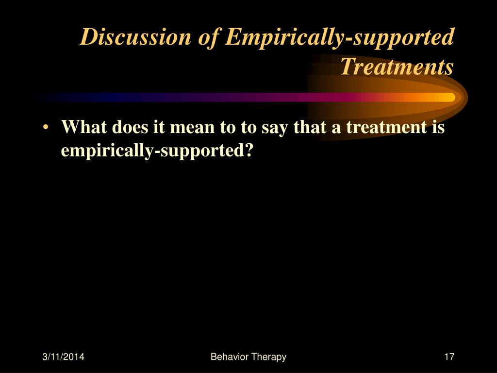 Discussion of Empirically-supported Treatments