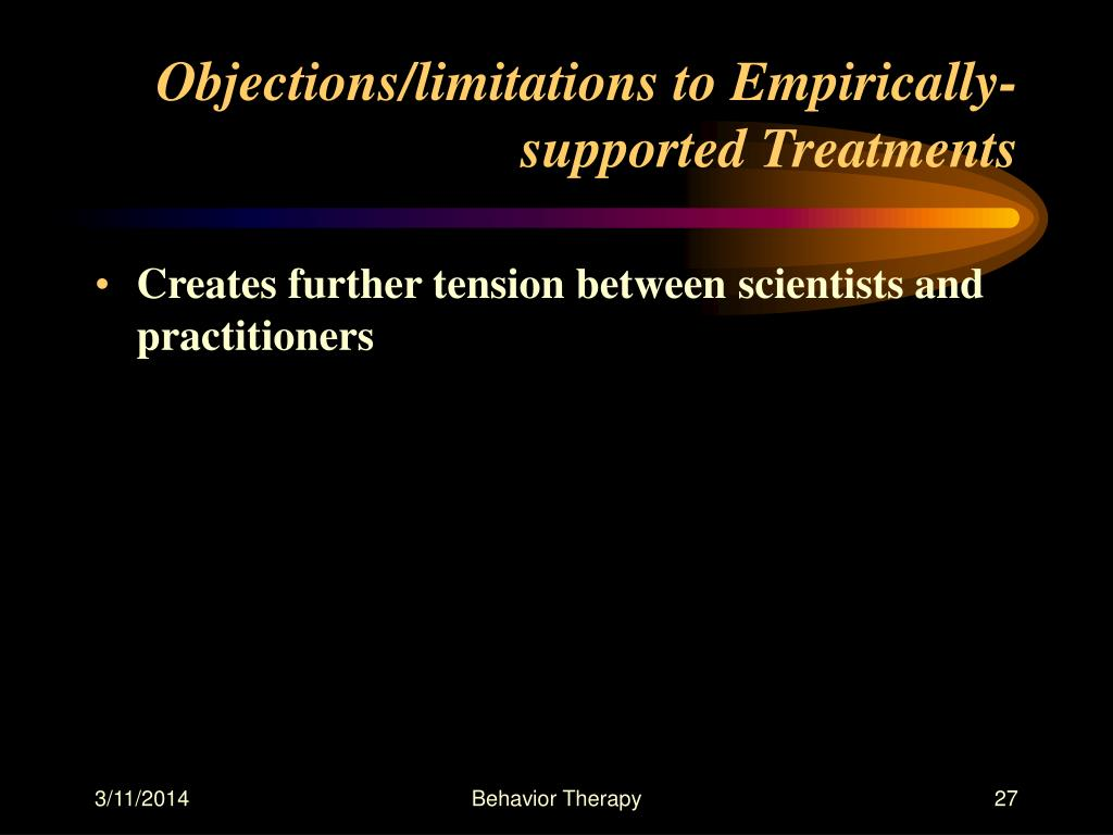 Objections/limitations to Empirically-supported Treatments