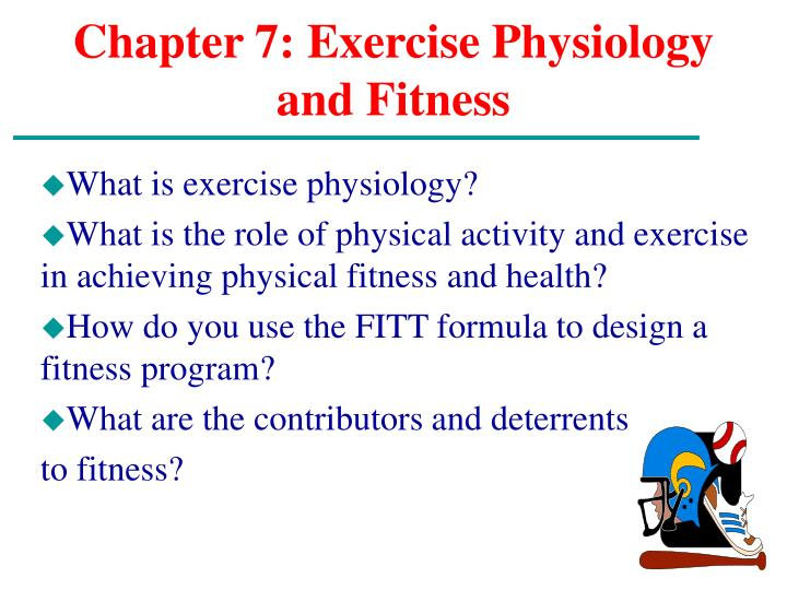 Chapter 7 exercise physiology and fitness l.jpg