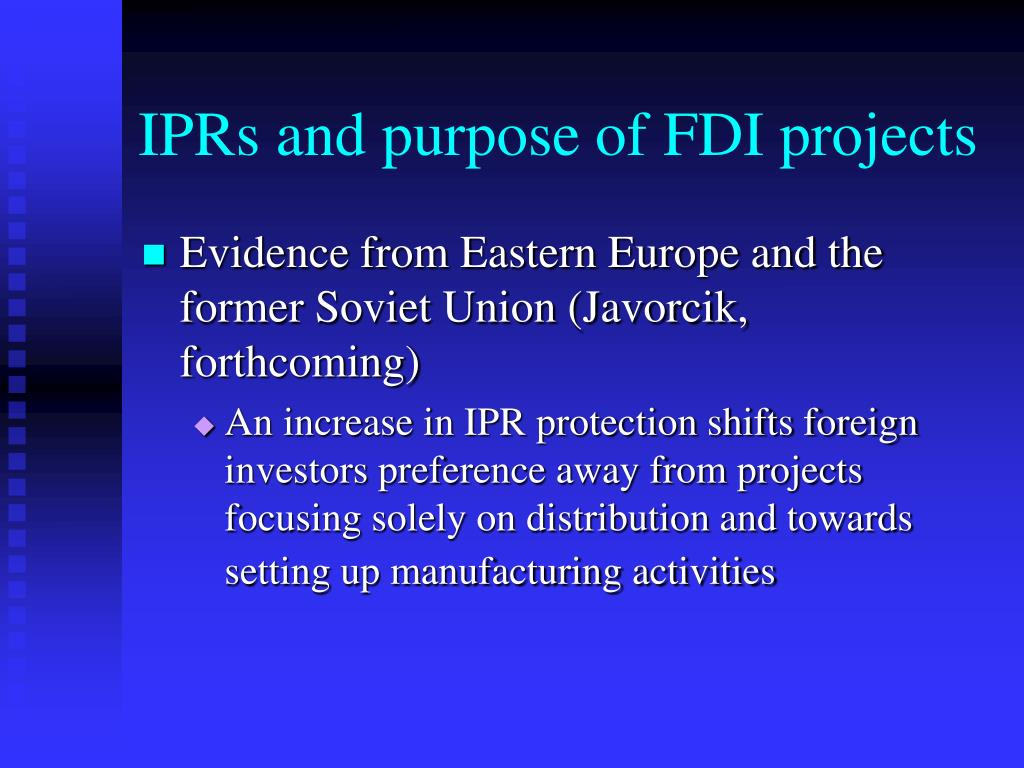 IPRs and purpose of FDI projects
