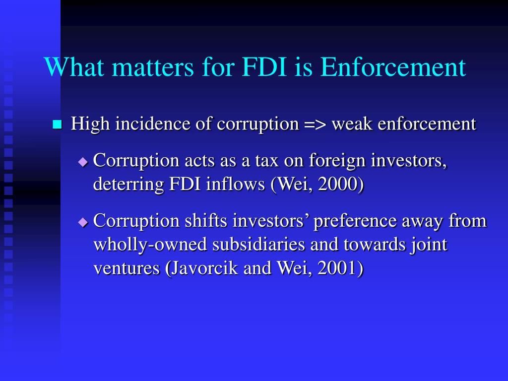 What matters for FDI is Enforcement