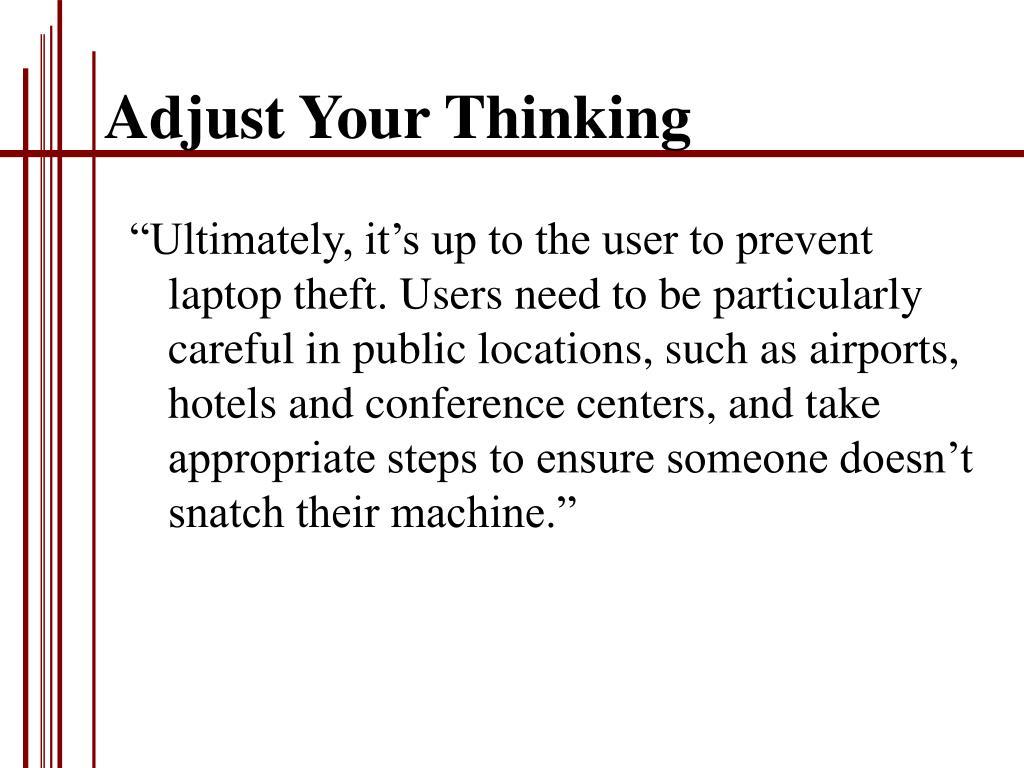 Adjust Your Thinking