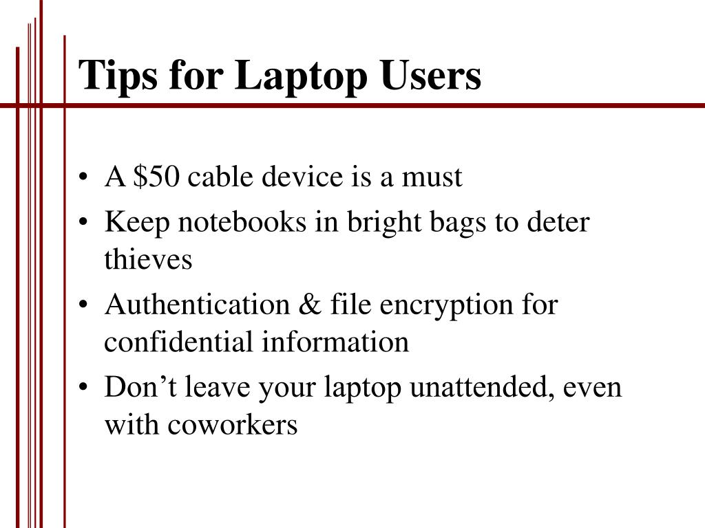 Tips for Laptop Users
