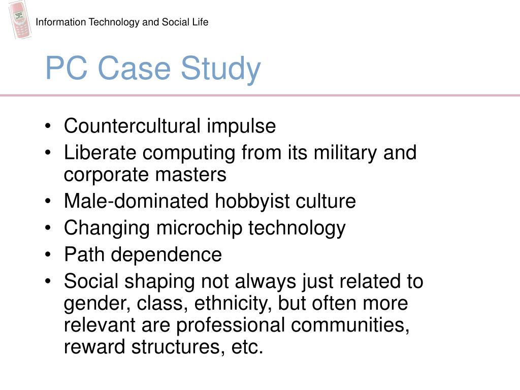 PC Case Study