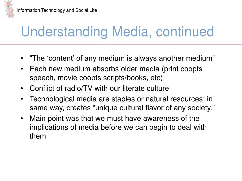 Understanding Media, continued