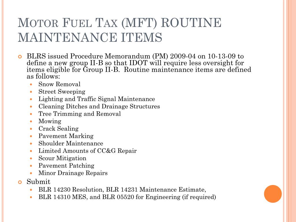 Motor Fuel Tax (MFT) ROUTINE MAINTENANCE ITEMS