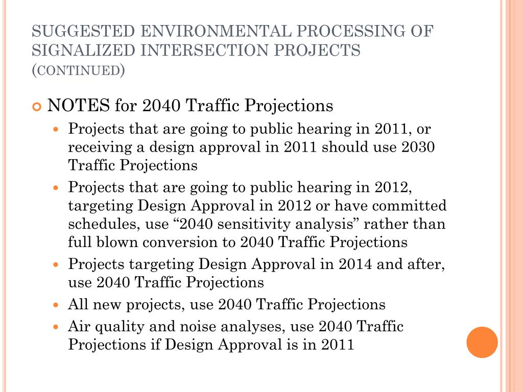 SUGGESTED ENVIRONMENTAL PROCESSING OF SIGNALIZED INTERSECTION PROJECTS (continued)