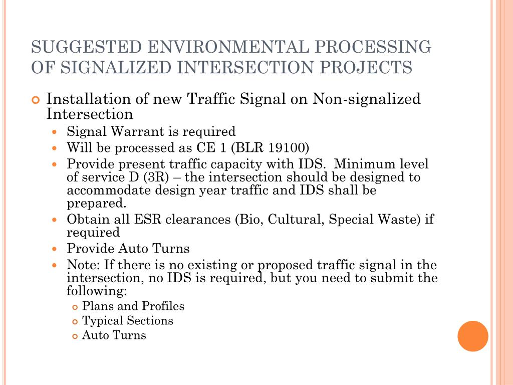 SUGGESTED ENVIRONMENTAL PROCESSING OF SIGNALIZED INTERSECTION PROJECTS