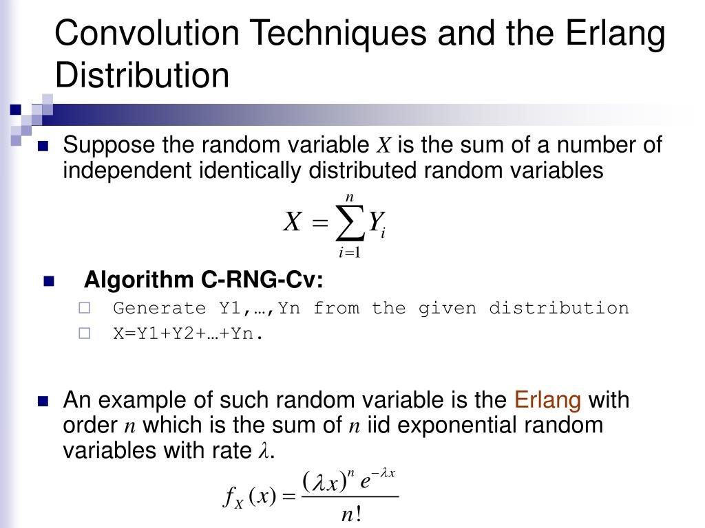 Convolution Techniques and the Erlang Distribution