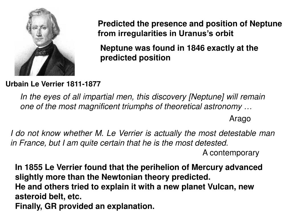 In the eyes of all impartial men, this discovery [Neptune] will remain one of the most magnificent triumphs of theoretical astronomy …