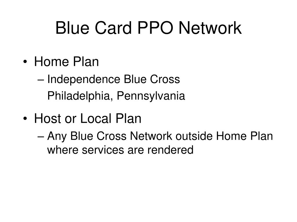 Blue Card PPO Network