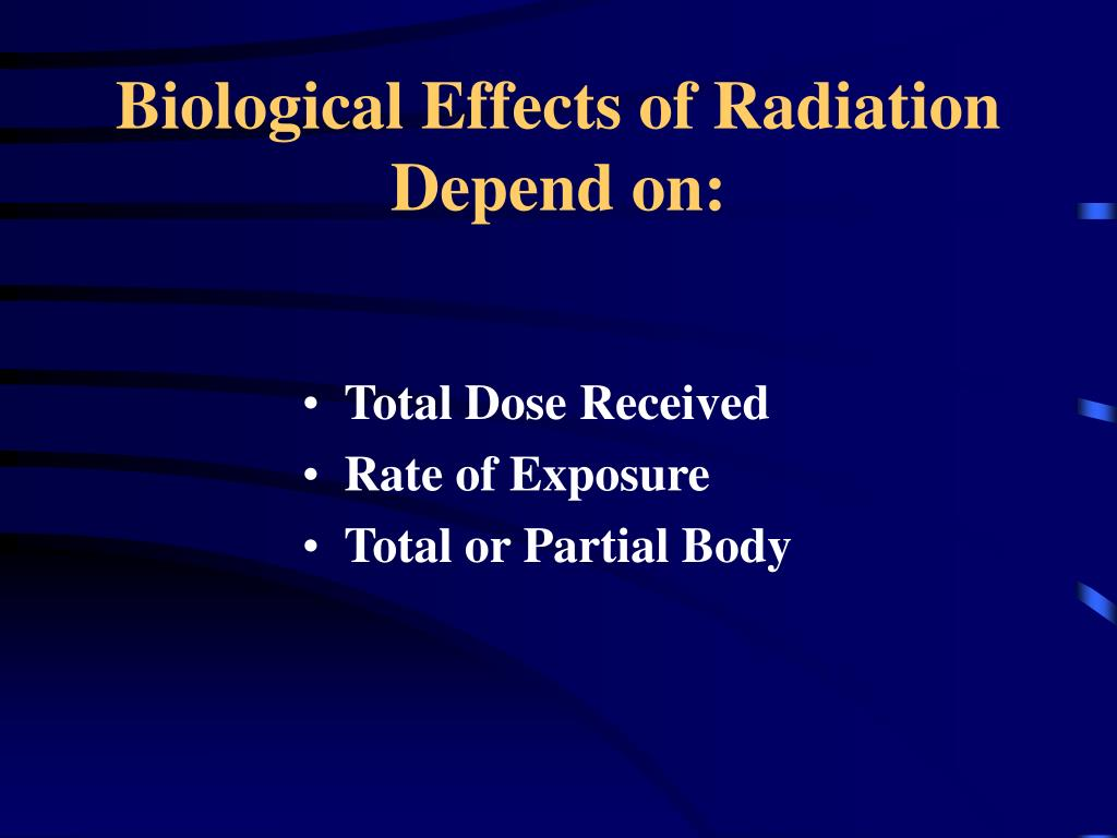 Biological Effects of Radiation Depend on: