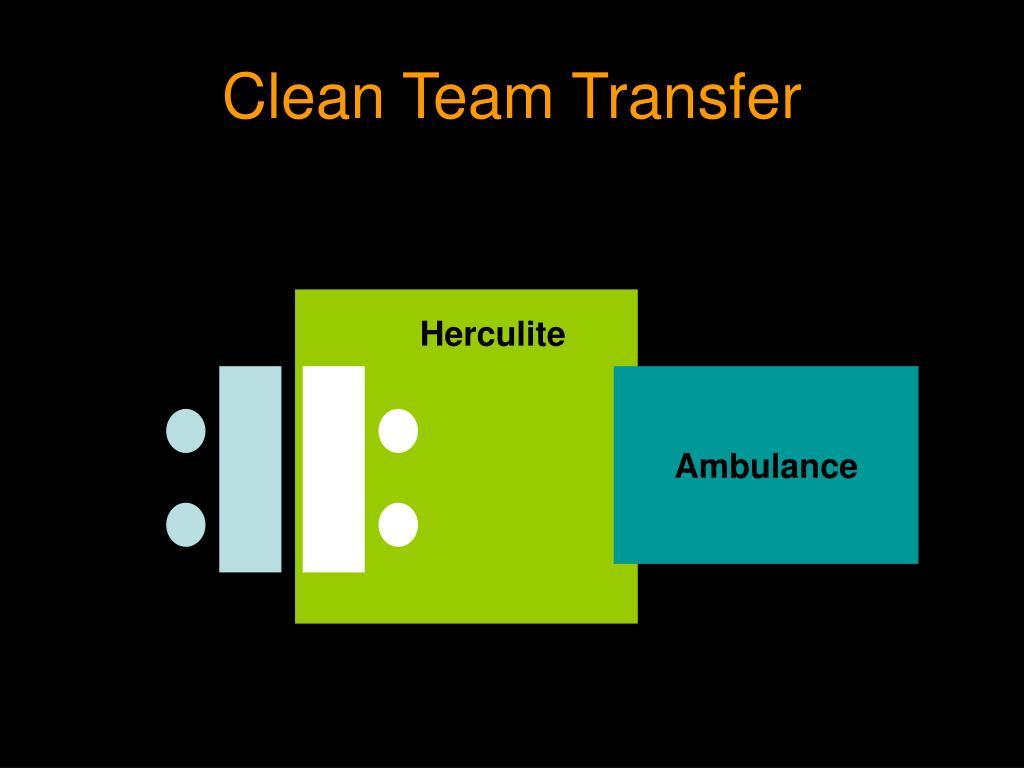 Clean Team Transfer