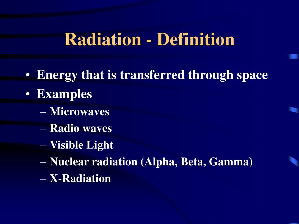 Radiation - Definition