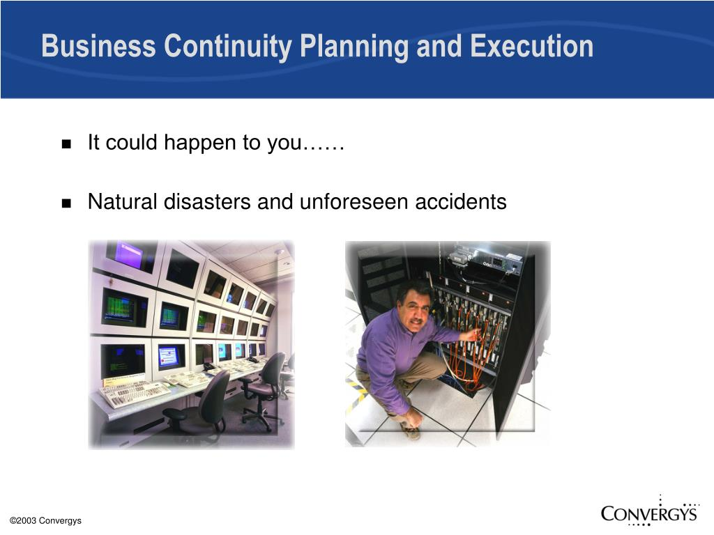 Business Continuity Planning and Execution