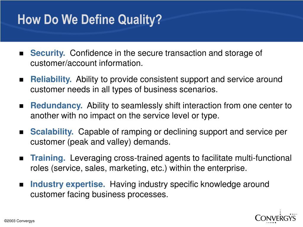 How Do We Define Quality?