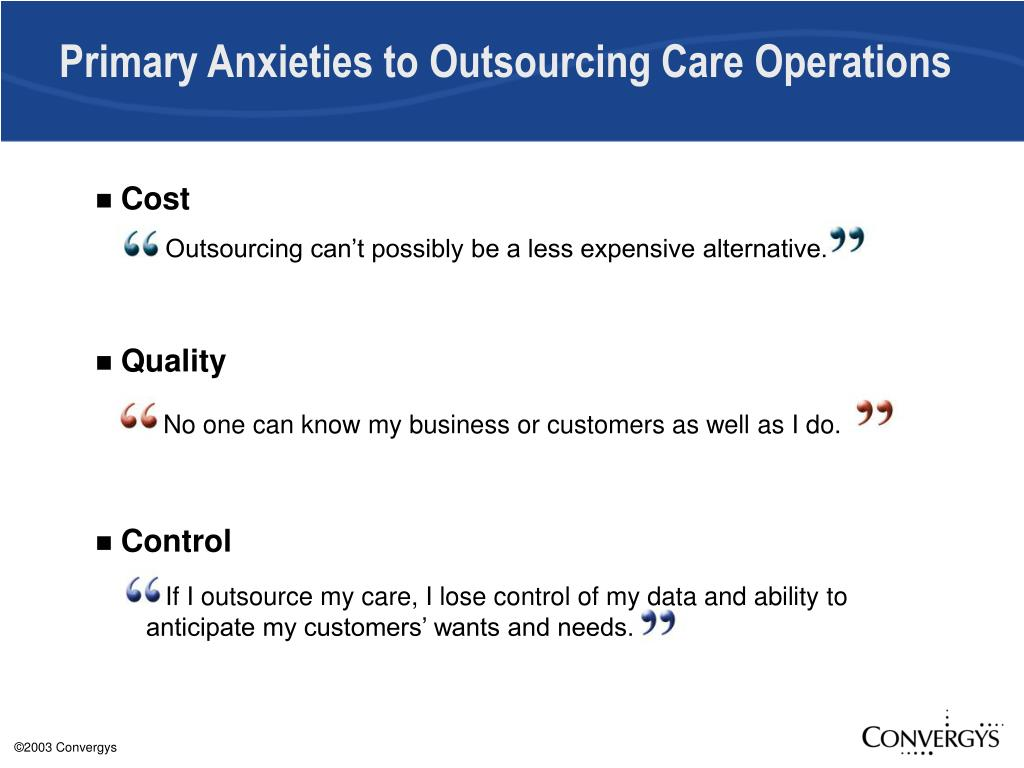 Primary Anxieties to Outsourcing Care Operations