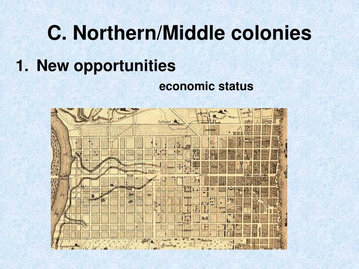 C. Northern/Middle colonies