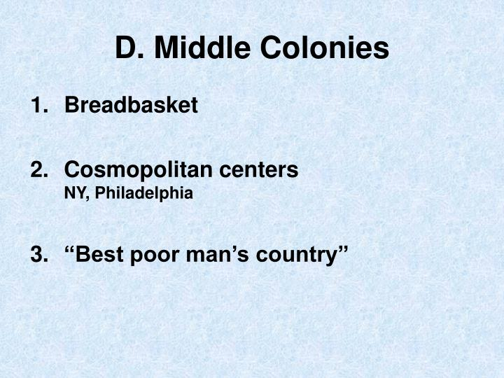 D. Middle Colonies