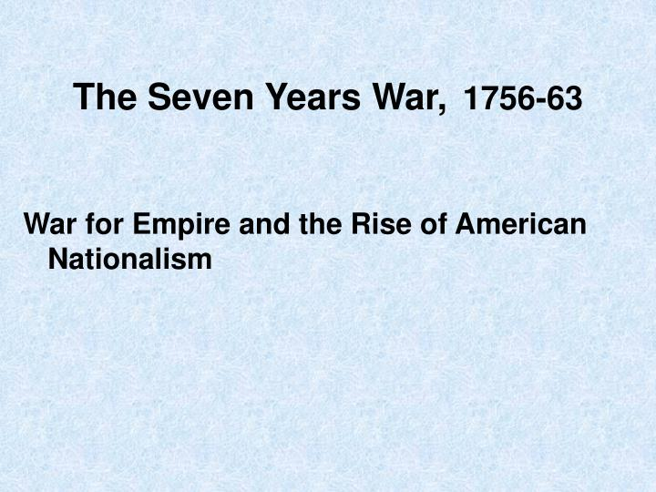 The Seven Years War,