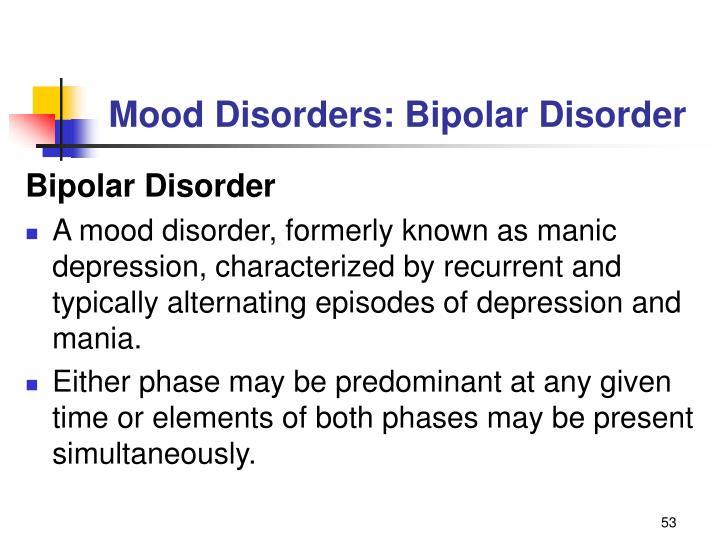 Mood Disorders: Bipolar Disorder