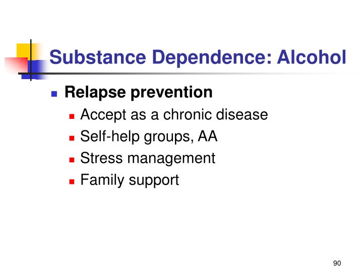 Substance Dependence: Alcohol