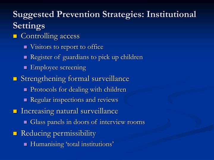 Suggested Prevention Strategies: Institutional Settings