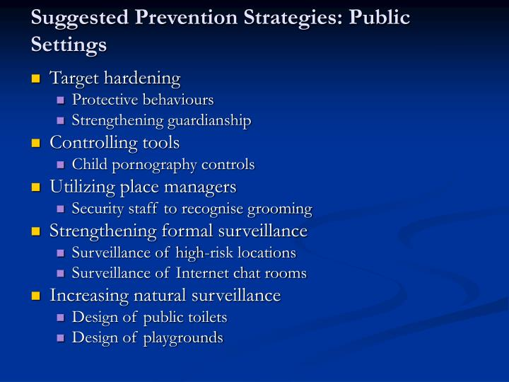 Suggested Prevention Strategies: Public Settings
