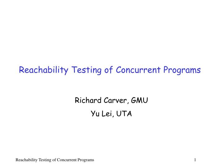 Reachability testing of concurrent programs l.jpg