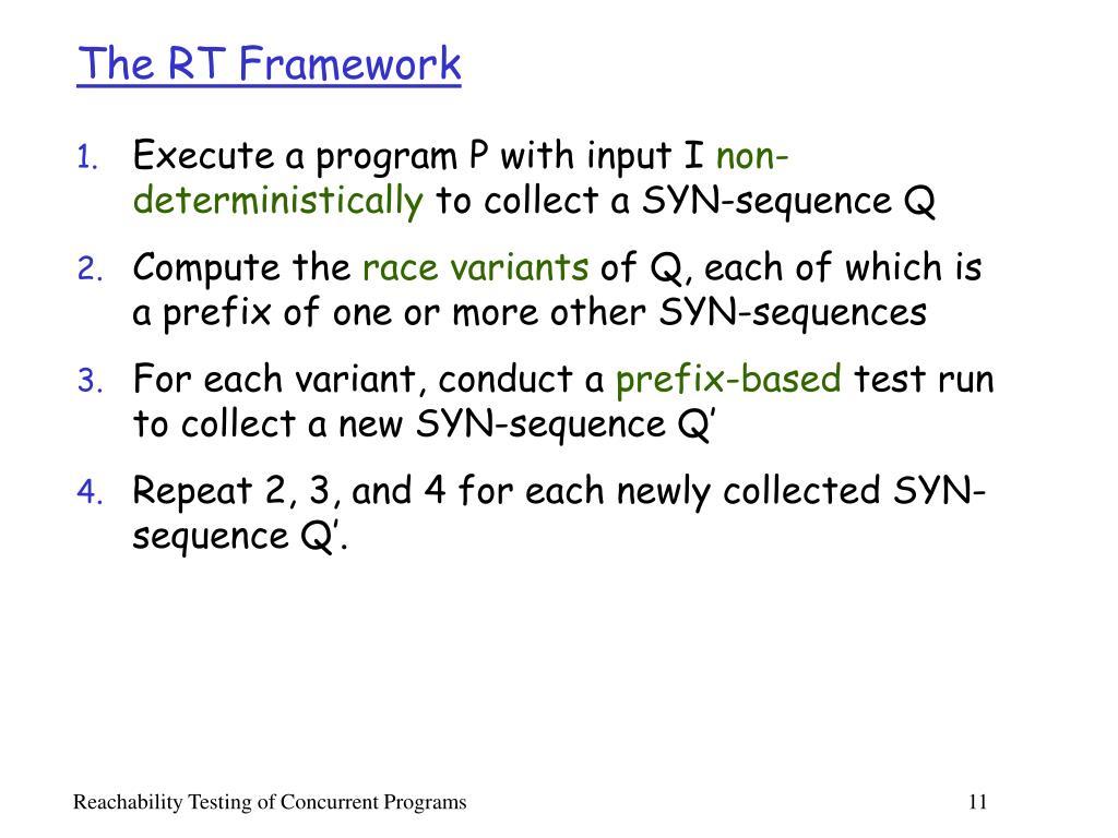 The RT Framework