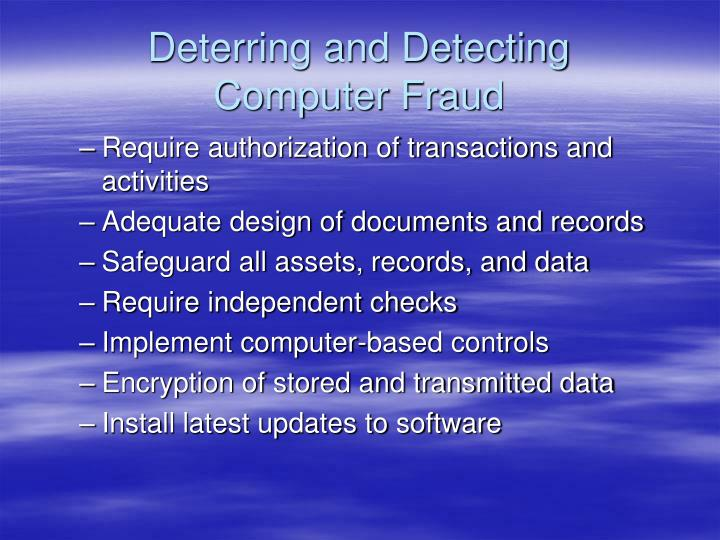 Deterring and Detecting