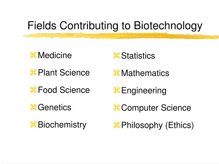 Fields contributing to biotechnology l.jpg
