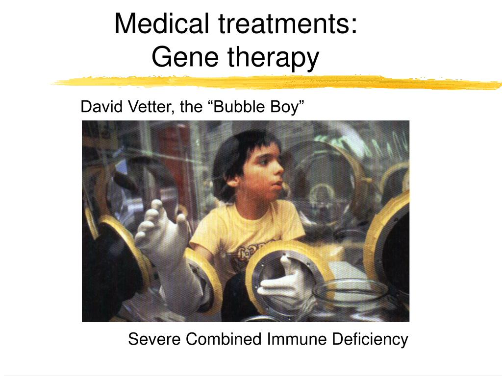 Medical treatments: