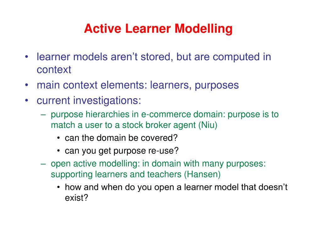 Active Learner Modelling