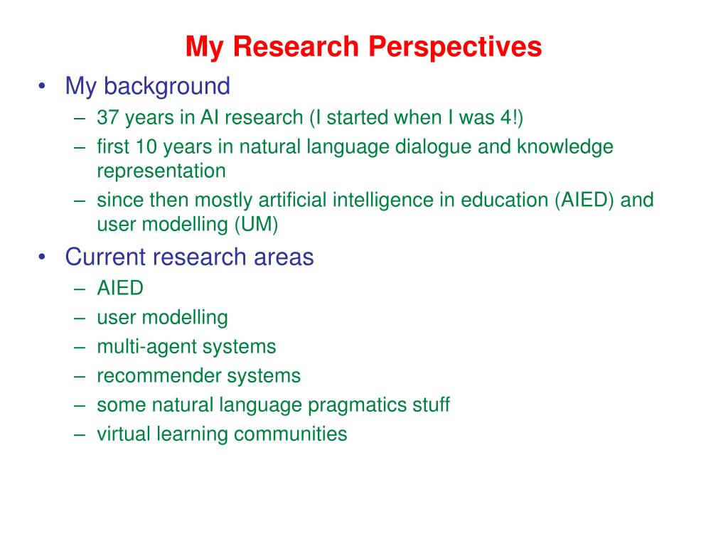 My Research Perspectives