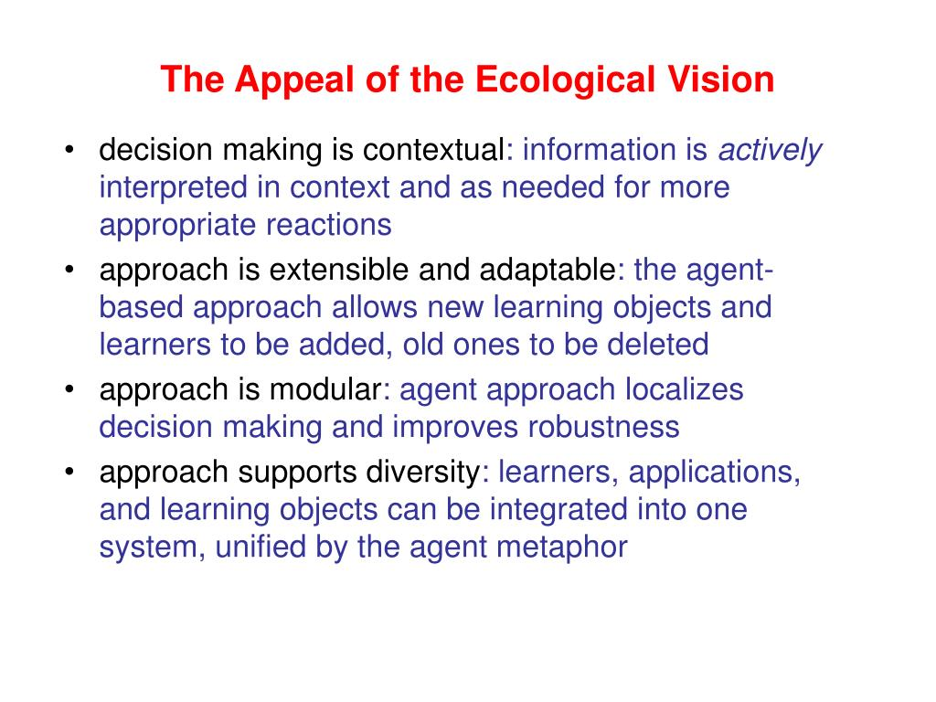 The Appeal of the Ecological Vision