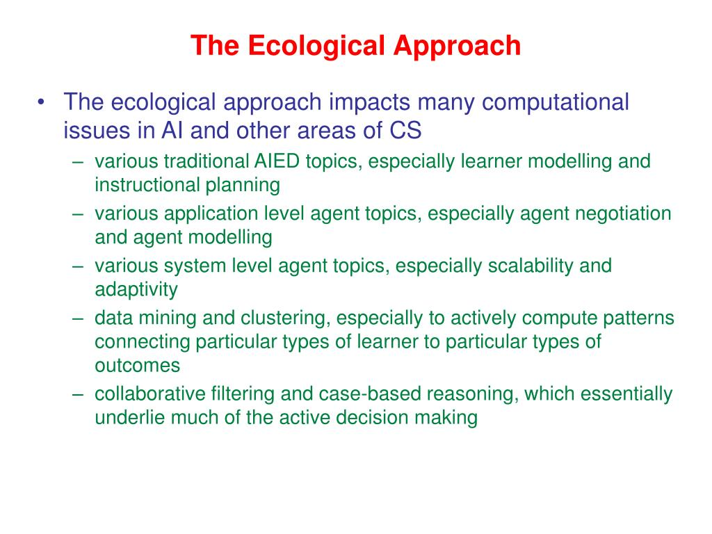 The Ecological Approach