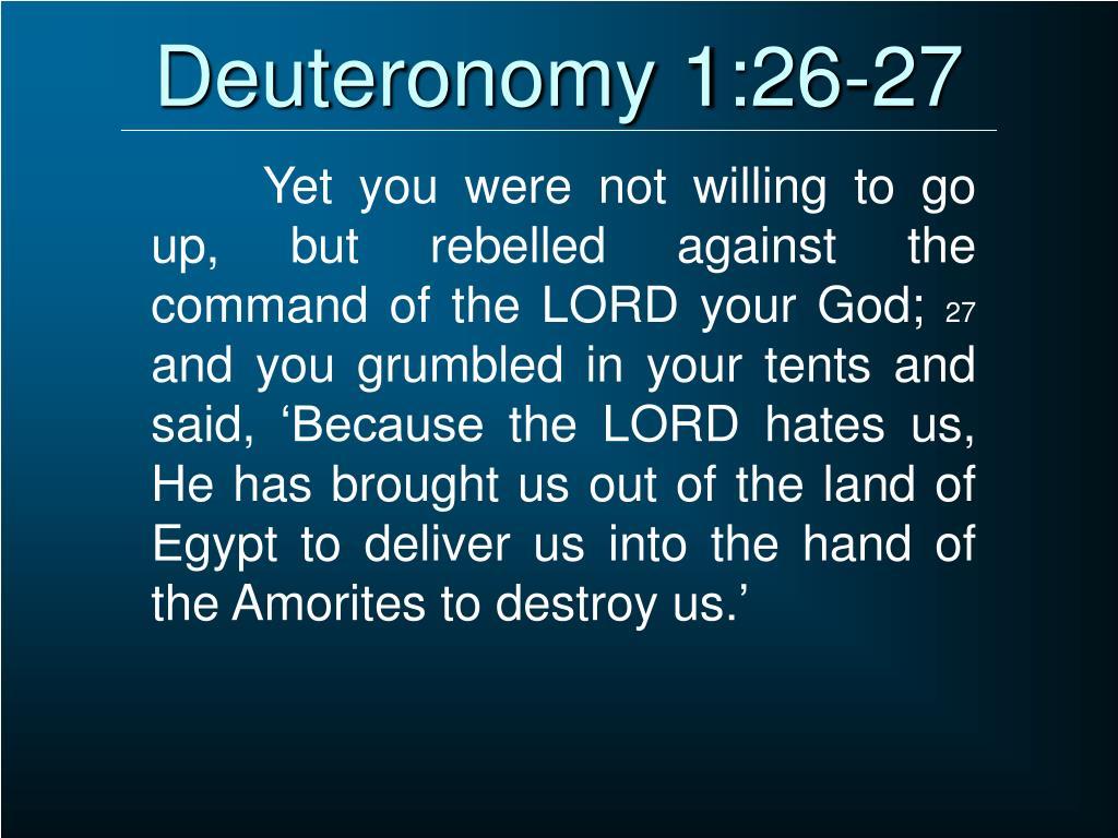 Deuteronomy 1:26-27