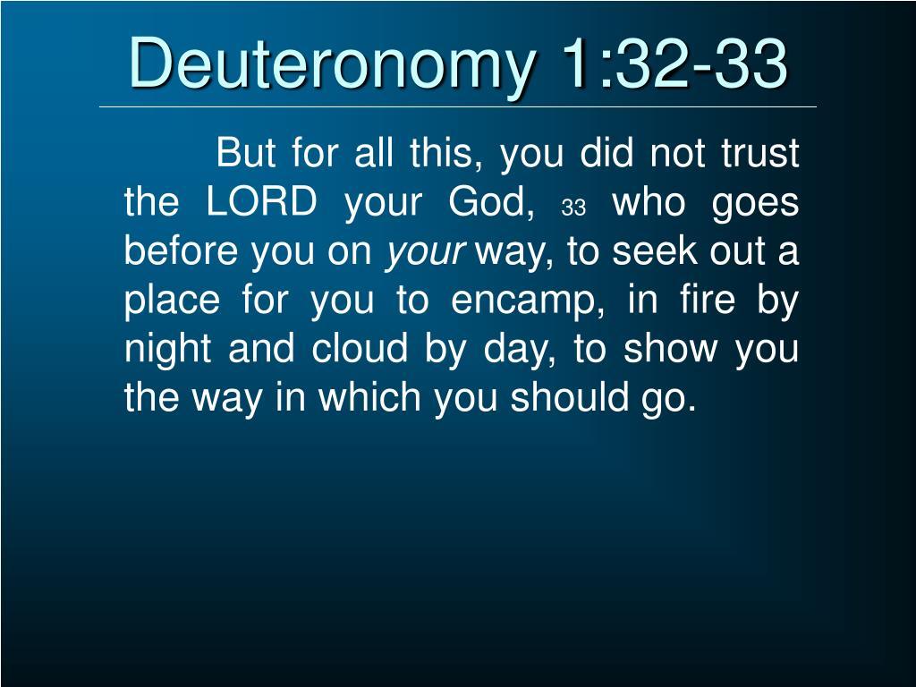 Deuteronomy 1:32-33