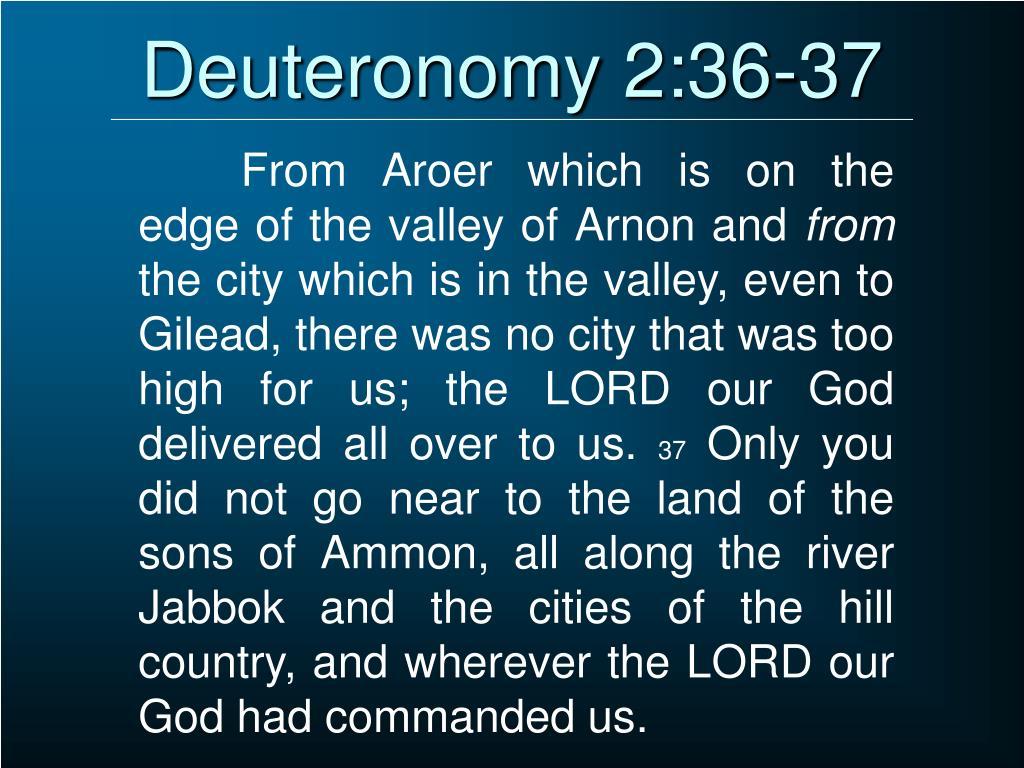 Deuteronomy 2:36-37