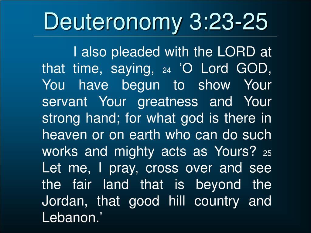 Deuteronomy 3:23-25