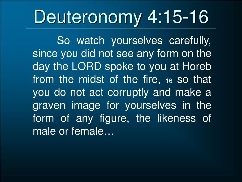 Deuteronomy 4:15-16